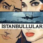Buket Uzuner İstanbullular Sohbeti